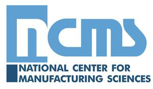 National Center for Manufacturing Sciences