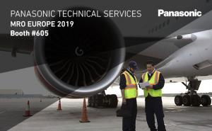Visit Panasonic Technical Services in booth 605 at MRO Europe 2019.